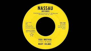 Mary Holmes - Soul Brother