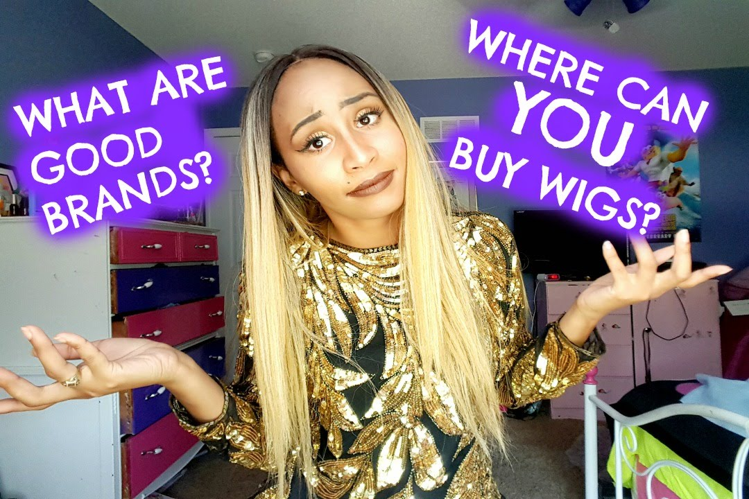 BEST PLACES TO BUY WIGS!! TIPS ON FINDING YOUR FIRST WIG! BEST WIG BRANDS!  - YouTube 4c41552354