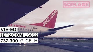 JET2.COM | Vienna - Edinburgh | 737-300 | Trip Report | Full Flight
