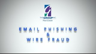 Phishing and Wire Fraud Scams - Real Estate