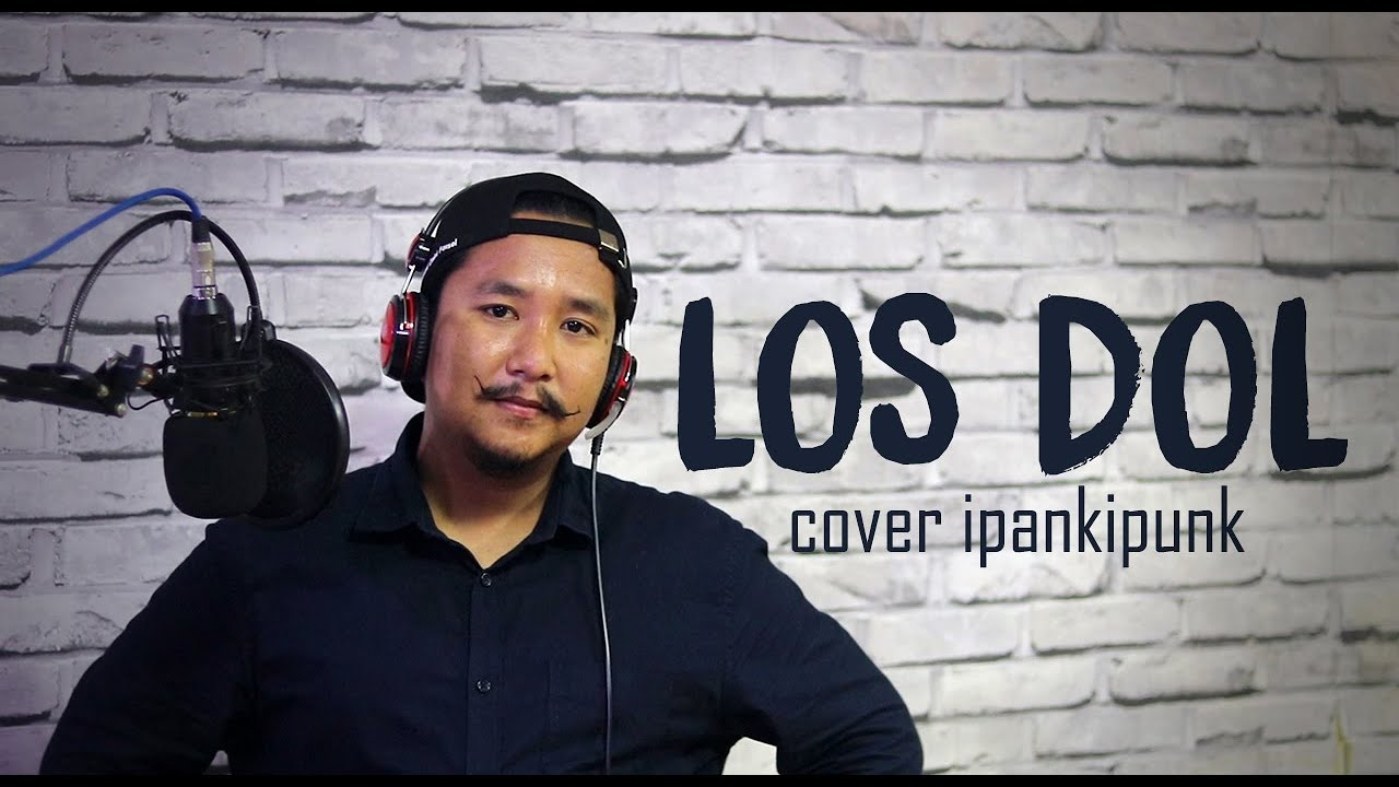 los dol cover ipank ipunk youtube