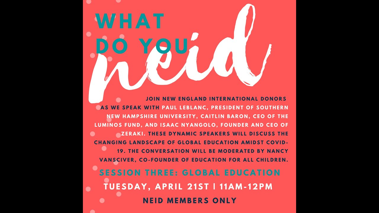 What Do You NEID: Session 3, Education