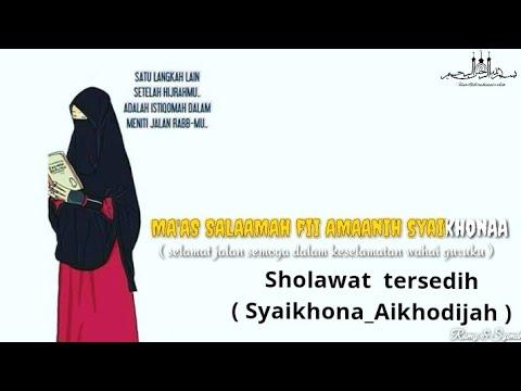 sholawat-tersedih-_-syaikhona-(-aikhodijah-)-versi-story'muslimah-kekinian
