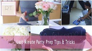 Last Minute Party Prep Tips + Tricks | Rachel Talbott