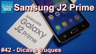 🔘 Samsung Galaxy J2 Prime - Dicas e truques