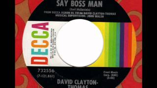 DAVID CLAYTON-THOMAS  Say Boss Man