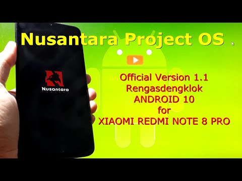 Nusantara Project OS v1.1 Android 10 Official for Redmi Note 8 Pro - Begonia