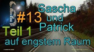 Sascha auf LKW-Tour #13 2014-11 Outtakes Teil 1/2 (Vom Patrick und dummen Gelaber)