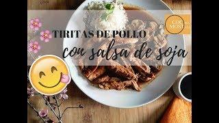 TIRITAS DE POLLO CON SALSA DE SOJA - RECETA FACIL