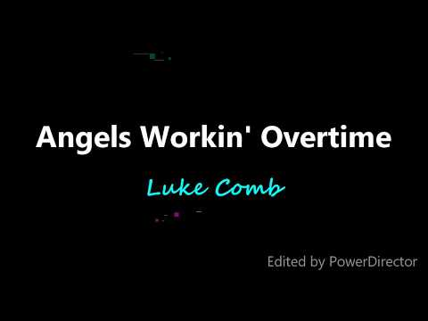 Luke Comb -Angels Workin' Overtime (LAyrics) | MELOT LYRICS