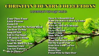 Country Gospel Music Collection By Lifebreakthrough