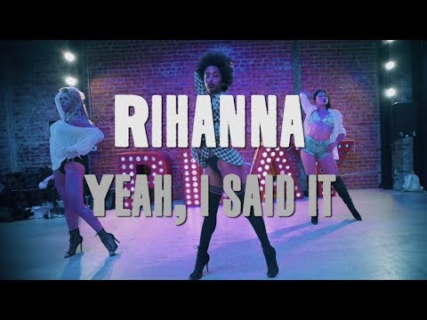 Yeah, I Said It   Rihanna   Brinn Nicole Choreography