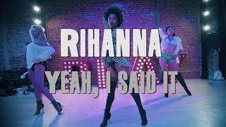 Yeah, I Said It | Rihanna | Brinn Nicole Choreography