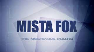 Watch Mista Fox Why Oh Why video