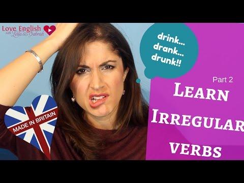 Learn English Grammar: How to learn irregular verbs- Part 2