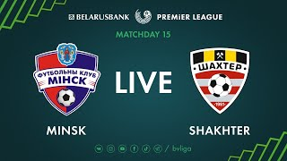 LIVE | Minsk - Shakhter. 27th of June 2020. Kick-off time 4:30 p.m. (GMT+3)