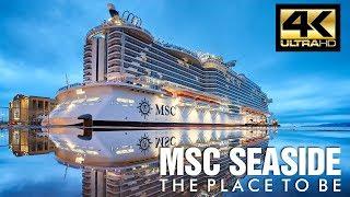 MSC Seaside por dentro. Visita el nuevo barco de MSC Cruceros con e...
