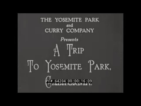 A TRIP TO YOSEMITE PARK  1920s TRAVELOGUE MOVIE  AHWANEE HOTEL   CAMP CURRY  64204