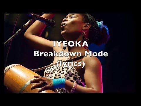 Breakdown Mode - Iyeoka (Official Lyric Video)