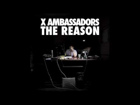 X Ambassadors - Unsteady (Official Audio)