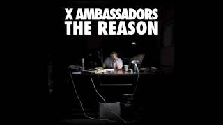 X Ambassadors - Unsteady (Official Audio)
