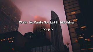 Baixar ZAYN - No Candle No Light ft. Nicki Minaj مترجمة
