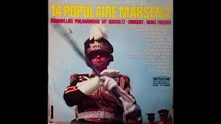 14 Populaire Marsen 2 - Koninklijke Philharmonie uit Bocholtz