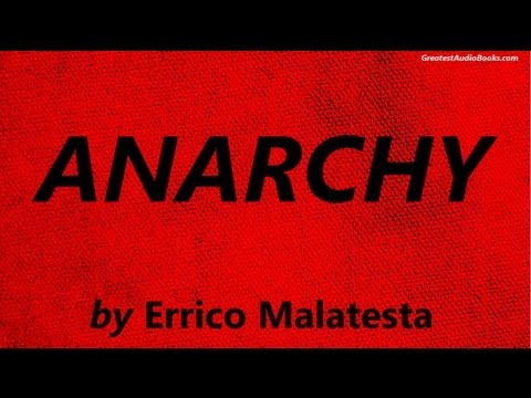 ANARCHY by by Errico Malatesta - FULL AudioBook | Greatest Audio Books