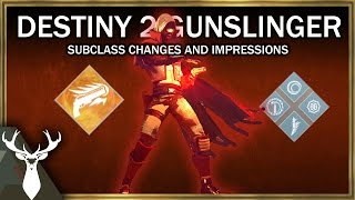 Destiny 2 - Gunslinger Subclass Changes and Impressions