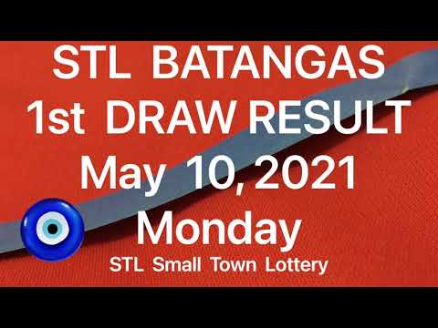 STL BATANGAS 1st Draw Result May 10, 2021 Today Morning 11am draw Philippines