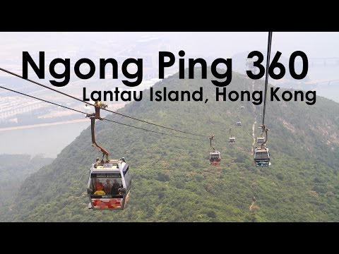 Ngong Ping 360 Cable Car Lantau Hong Kong (Time-lapse Video)