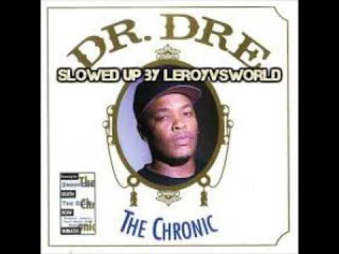 the doctors office - dr dre - slowed up by leroyvsworld