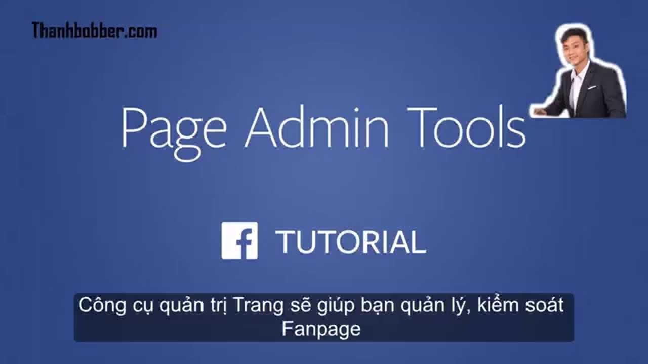 [Facebook Marketing – Fanpage]P3: Hướng dẫn sử dụng công cụ quản trị Trang