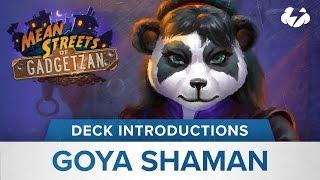 Deck Introductions: Goya Shaman