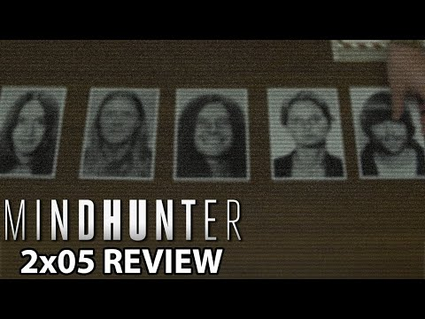 Mindhunter Season 2 Episode 5 Review/Discussion