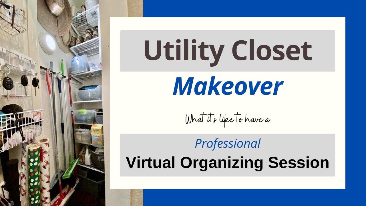 Utility Closet Makeover via Professional Virtual Organizing