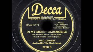 "Bing Crosby - ""In My Merry Oldsmobile"" & ""In My Merry Oldsmobile"""