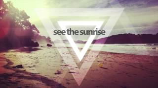 moonrabbits feat. Kyle Pearce - See the Sunrise (Radio Mix )