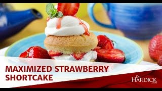 Maximized Living Nutrition - Strawberry Shortcake With Dr. B.j. Hardick