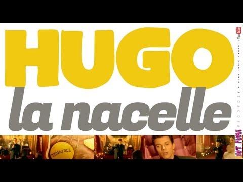 HUGO /// LA NACELLE