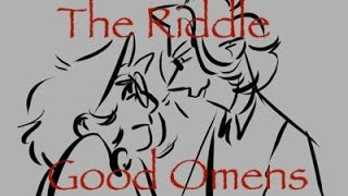 The Riddle - Good Omens