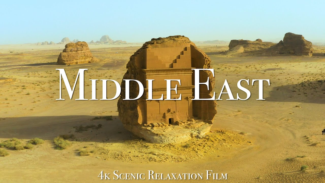 Download The Middle East 4K - Scenic Relaxation Film With Calming Music