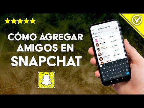 Cómo Agregar o Añadir Amigos en Snapchat Fácilmente