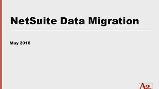 #41 | NetSuite Data Migration Process