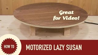 How to Make a Motorized Lazy Susan. Perfect for Shooting Video!