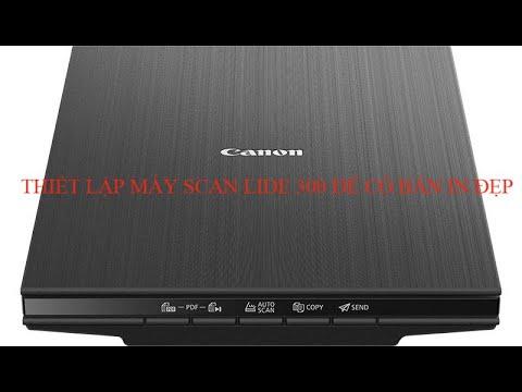 #Itcoban | Thiết lập máy Scan Lide 300 để có bản Scan đẹp #Scan Lide 300