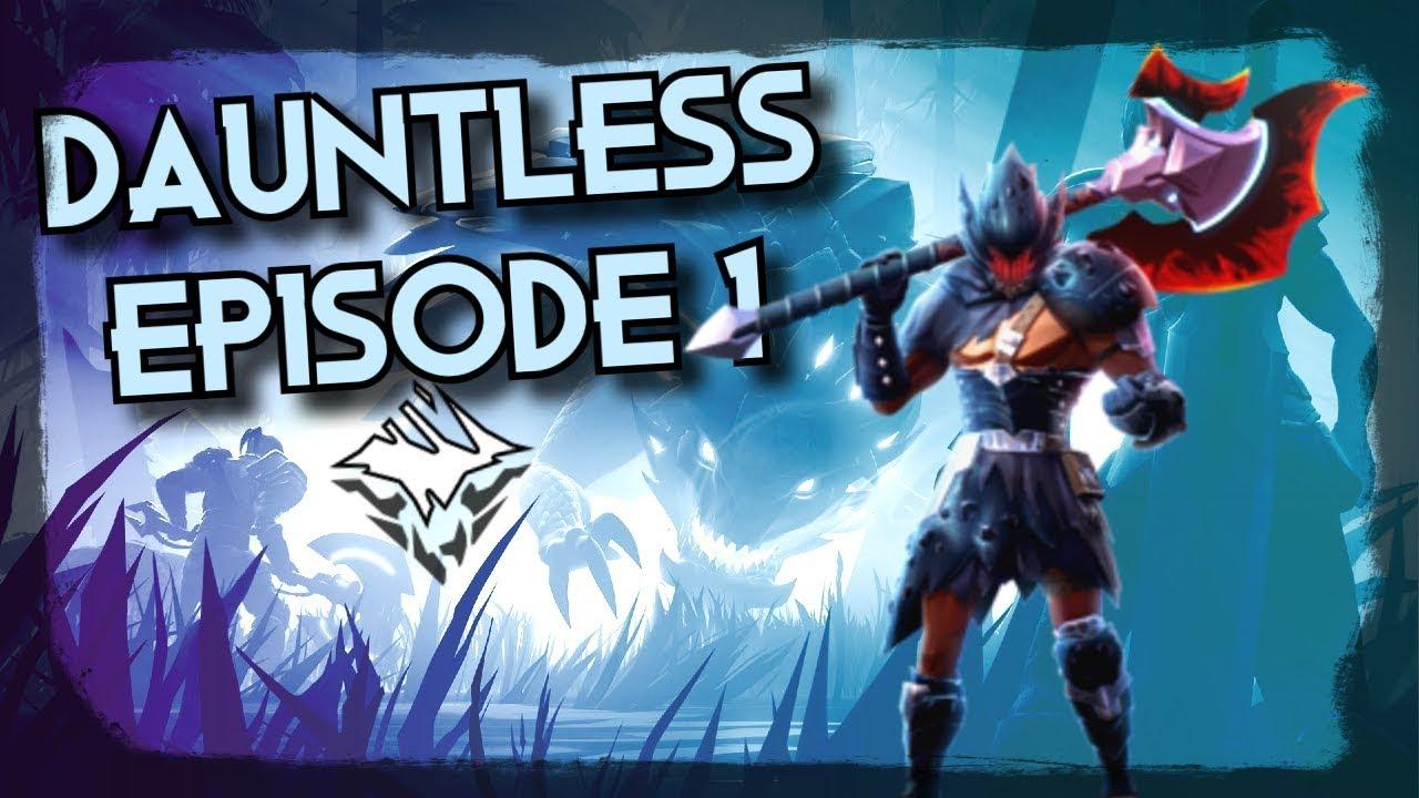 Dauntless Walk Through # Episode1 ?