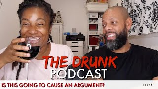The Drunk Episode | ITGTCAA Podcast | That Chick Angel TV