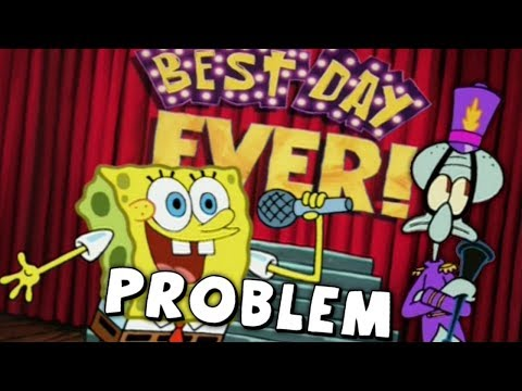 Spongebob's BIGGEST Problem Surrounding The Best Day Ever