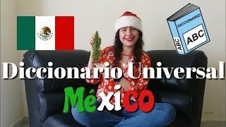 Diccionario Universal : MÉXICO